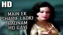 Main Ek Sharif Ladki Badnam Ho Gayi Lata Mangeshkar Charas 1976 Songs Aruna Irani