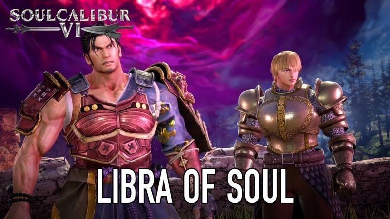 SOULCALIBUR VI - PS4/XB1/PC - Libra of Soul Story Mode Gamescom Reveal