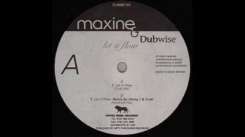 [4][171.20 C] maxine ★ dubwise ★ let it flow ★ jimmy j ★ cru l t remix