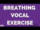 BREATHING VOCAL EXERCISE 5