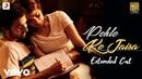 Pehle Ke Jaisa - Full Song K.K. Varun Rhea Abhishek Mishra Rashmi Virag