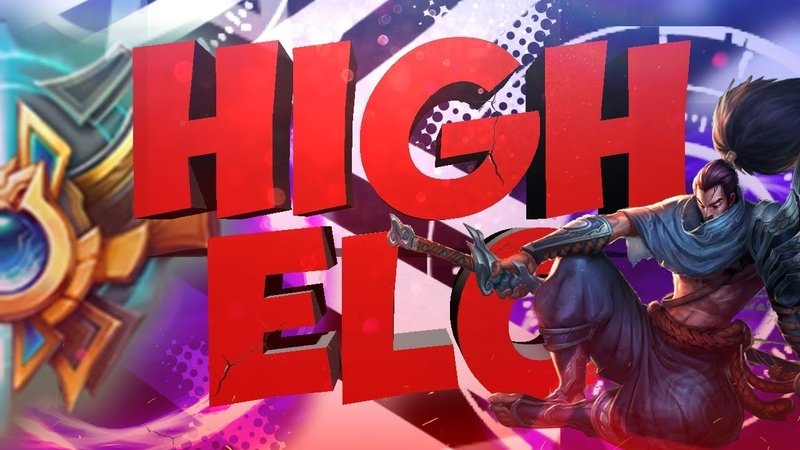 High elo! League of Legends