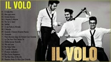 IL Volo Best Songs Of All Time - IL Volo Greatest Hits Full Album Live 2018 - The Best Italian Songs