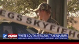 White South Africans Take Up Arms -- Afrikaners Aim to Counter Gov't Land Grabs, White Genocide