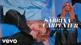 Sabrina Carpenter Sue Me (Marian Hill RemixVisualizer Video)