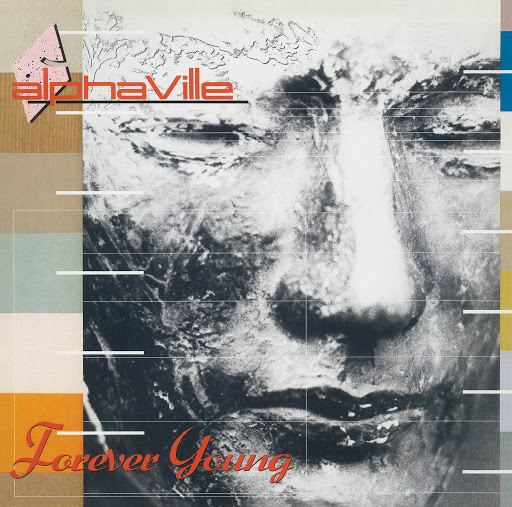 Alphaville альбом Forever Young (Super Deluxe) [Remaster]