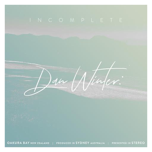 Dan Winter альбом Incomplete