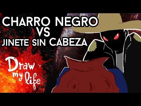 CHARRO NEGRO contra el JINETE SIN CABEZA: La noche DEL DUELO - Draw My Life en Español