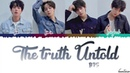 BTS (방탄소년단) - 'THE TRUTH UNTOLD' (Feat. Steve Aoki) Lyrics [Color Coded_Han_Rom_Eng]