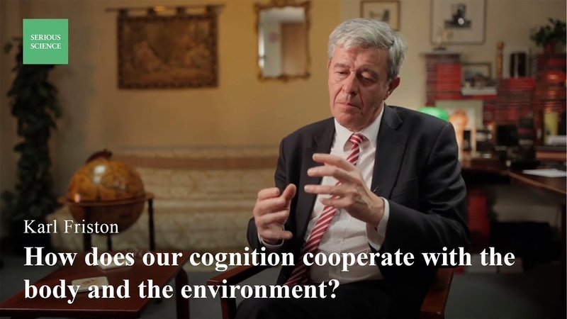 Embodied Cognition Karl Friston