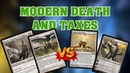 GW Modern Death and Taxes vs Tron and Belcher - PK's Slow Plays
