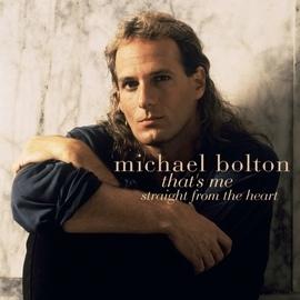 Michael Bolton альбом That's Me