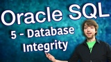 Oracle SQL Tutorial 5 - Database Integrity - Database Design Primer 2