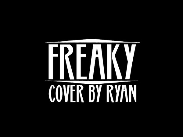 Freaky Trisha Paytas Cover by Ryan