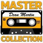 Dean Martin альбом Master Collection