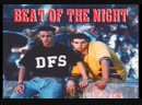 ► DFS - Beat Of The Night ♫