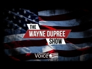 NEW RIGHT NETWORK Presents Wayne Dupree Show 7/19/2018