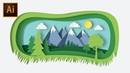 Landscape with Paper Cut Out Effect | Illustrator CC tutorial (FLAT DESIGN)