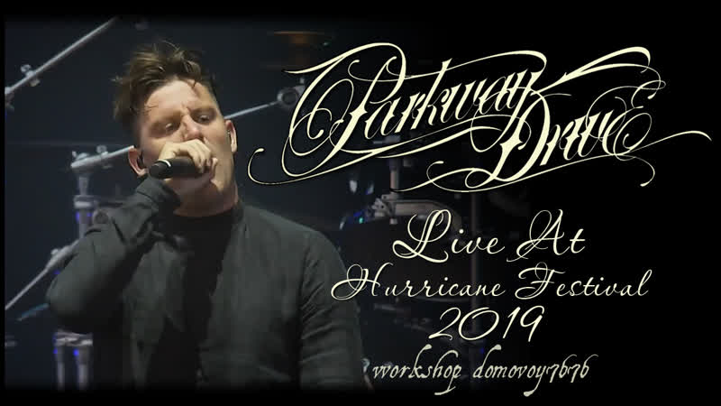 PARKWAY DRIVE - Live At Hurricane Festival 2019 (Full Show)