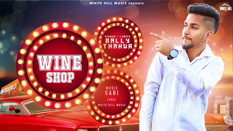 Wine Shop (Motion Poster) Bally Thakur | Rel. On 20th Nov | White Hill Music