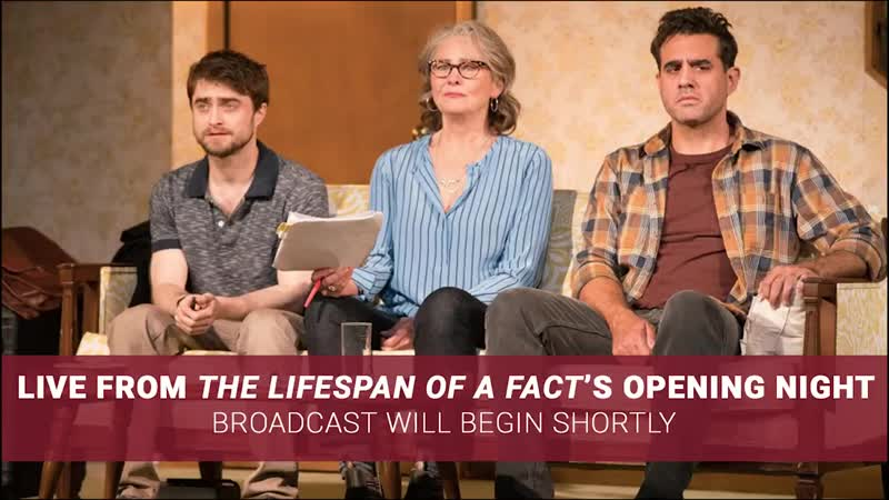 Playbill - LIVE with Daniel Radcliffe, Cherry Jones, and Bobby Cannavale at Lifespan of a Facts Opening | Facebook