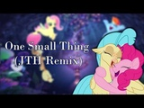 One Small Thing (JTH Remix)