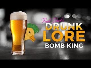 Paladins - Drunk Lore - Bomb King, His Majesty