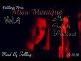 Fallling Pres. Miss Monique - Mind Games Podcast Vol. 4 (With Miss Monique)