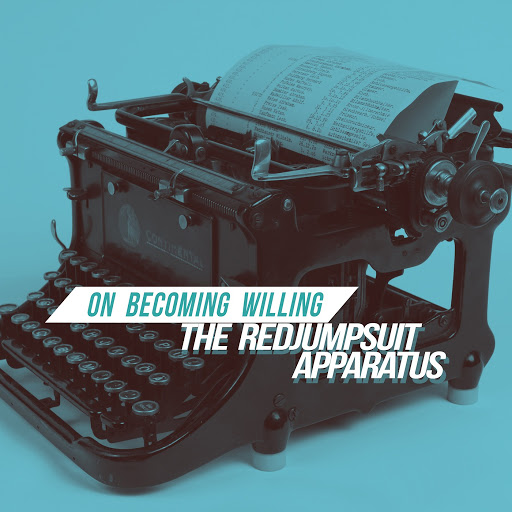 The Red Jumpsuit Apparatus альбом On Becoming Willing