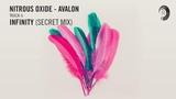 NITROUS OXIDE - AVALON Infinity (Secret Mix)