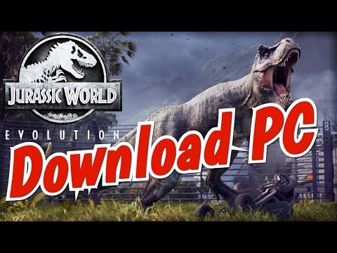 Download Jurassic World Evolution PC ¦ Free 2018 ¦ Crack by CPY ¦ All DLC