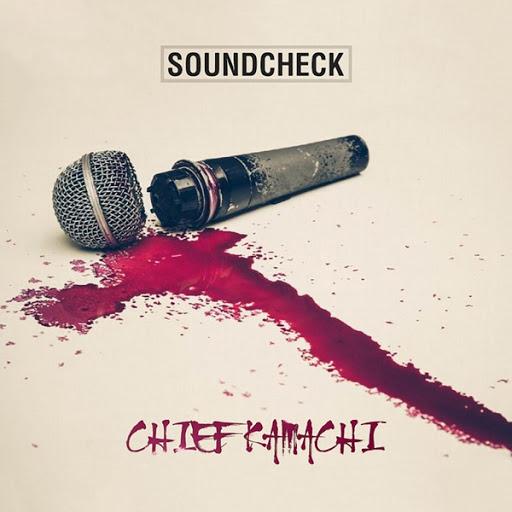 Chief Kamachi альбом Soundcheck