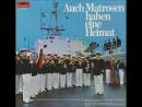 Das Marine-Musikkorps Nordsee - Heut geht es an Bord