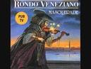 Rondo' Veneziano Accademia