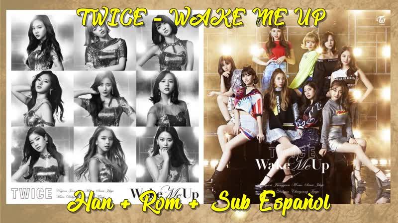 TWICE - Wake Me Up | Sub Español