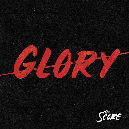 The Score альбом Glory