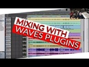 Mixing in the Box using Waves Plugins Warren Huart Produce Like A Pro
