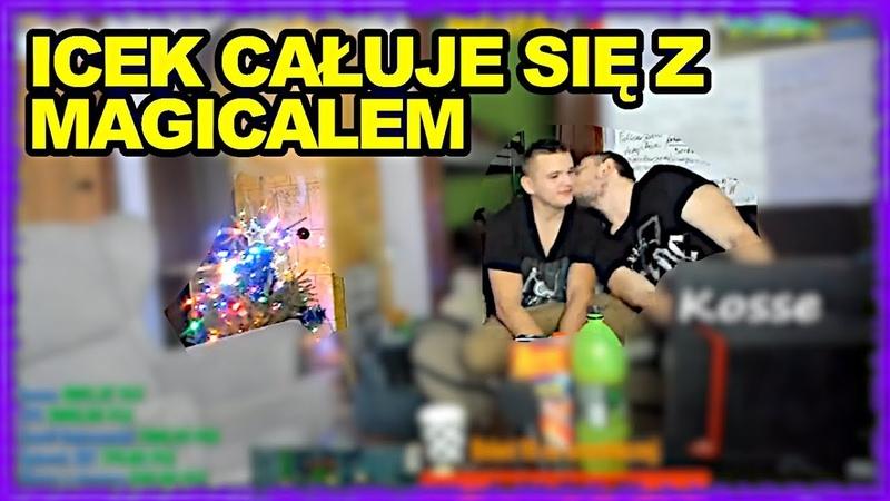 DANIEL MAGICAL ICEK CAŁUJE SIĘ Z MAGICALEM | Kosse.