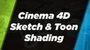 Sketch Toon Shading In Cinema 4D R19