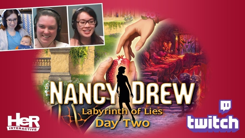 Nancy Drew Labyrinth of Lies Day Two Twitch HeR Interactive