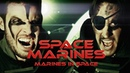 SPACE MARINES MARINES IN SPACE - Ep.1 The Space Marines Go to Space VideoBakery