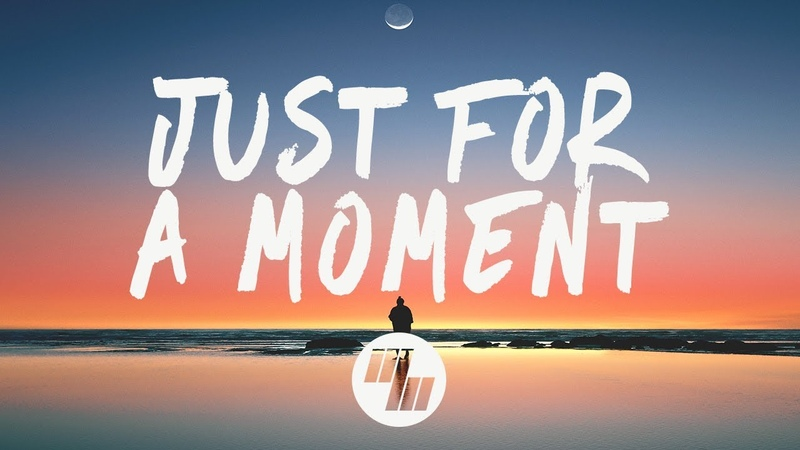 Gryffin Just For A Moment Lyrics feat Iselin