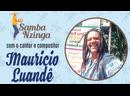Samba Nzinga nº 19 Maurício Luandê cantor e compositor
