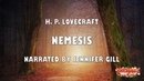 Nemesis by H P Lovecraft By HorrorBabble