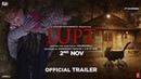 LUPT | Official Trailer | Jaaved Jaaferi | Vijay Raaz | Karan Aanand | Prabhuraj