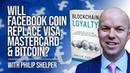 Will Facebook Coin Replace Visa, Mastercard, and Bitcoin?