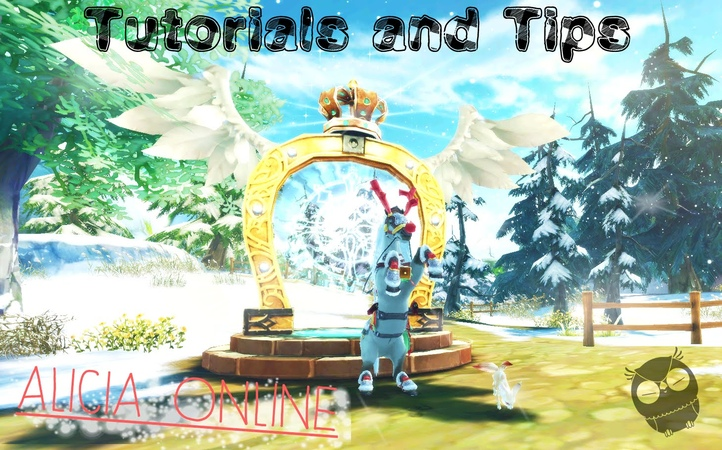 【 Alicia Online 】 Tutorials and Tips