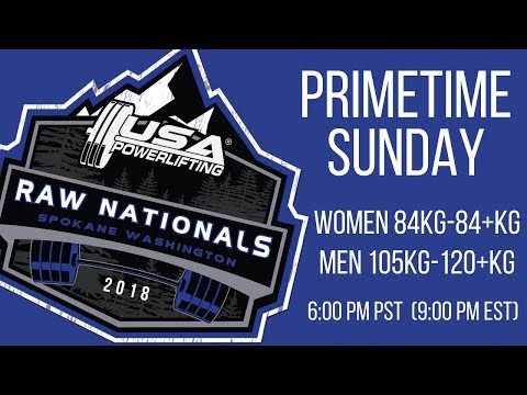 Primetime Sunday 2018 USA Powerlifting Raw Nationals