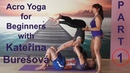 Acro Yoga for Beginners: Part1