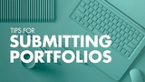 How to Submit Your Portfolio – Application Tips